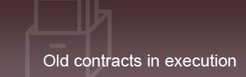 old contracts in execution